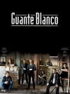 serie de TV Guante blanco